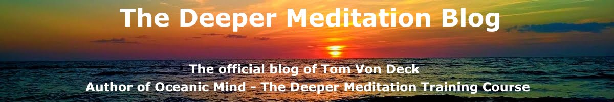 The Deeper Meditation Blog